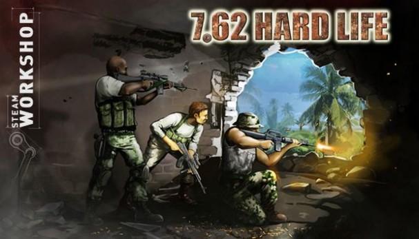 7,62 Hard Life Free Download