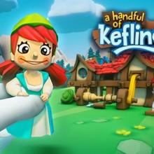 A Handful of Keflings Game Free Download