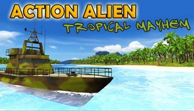 Action Alien: Tropical Mayhem Free Download