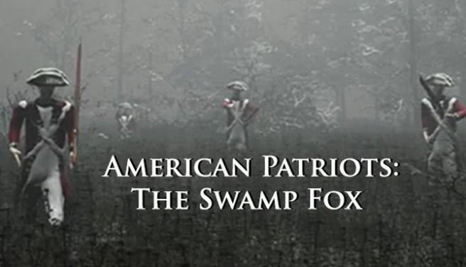 American Patriots: The Swamp Fox Free Download