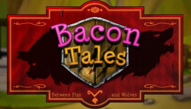 Bacon Tales - Between Pigs and Wolves Free Download