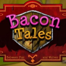 Bacon Tales - Between Pigs and Wolves Game Free Download
