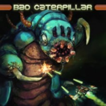 Bad Caterpillar Game Free Download