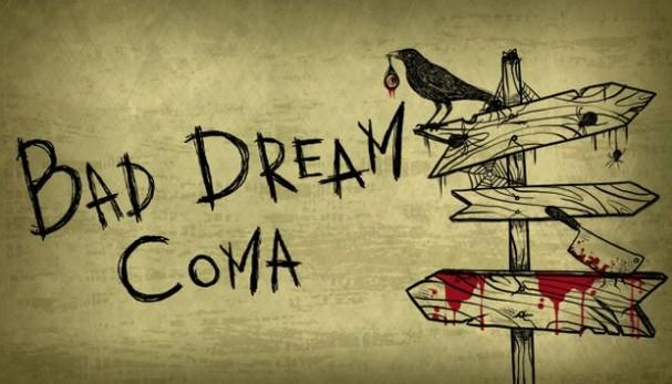 Bad Dream: Coma Free Download
