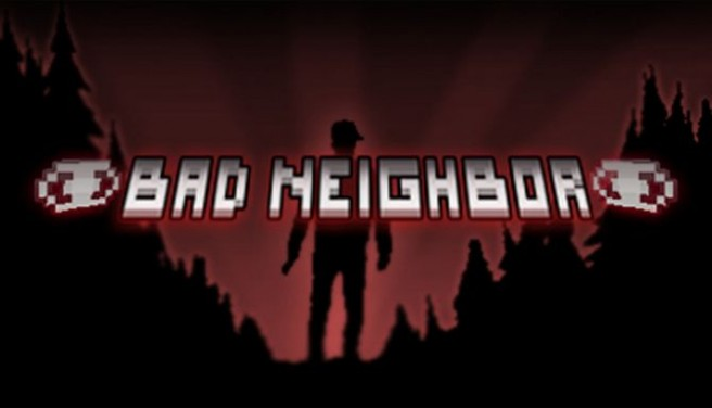 Bad Neighbor Free Download
