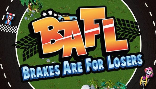 BAFL - Brakes Are For Losers Free Download