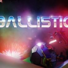Ballistic Game Free Download