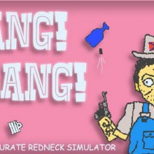 BANG! BANG! Totally Accurate Redneck Simulator Game Free Download