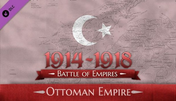 Battle of Empires: 1914-1918 - Ottoman Empire Free Download
