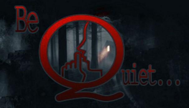 Be Quiet! Free Download