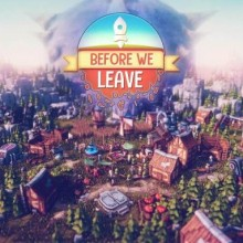 Before We Leave (v1.0070 Game Free Download