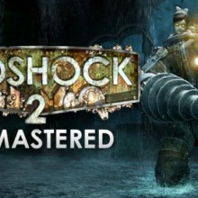 BioShock 2 Remastered Game Free Download