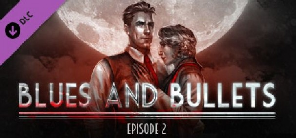 Blues and Bullets - Episode 2 Free Download