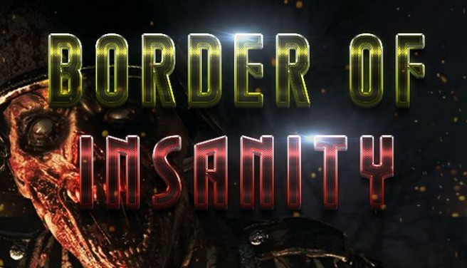 Border Of Insanity Free Download