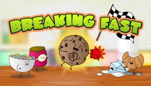 Breaking Fast Free Download