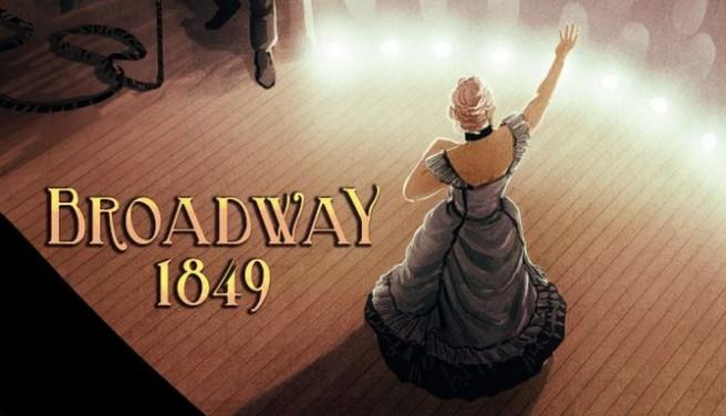 Broadway: 1849 Free Download