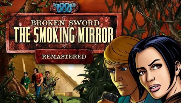 Broken Sword 2 - the Smoking Mirror: Remastered Free Download