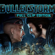 Bulletstorm: Full Clip Edition Game Free Download