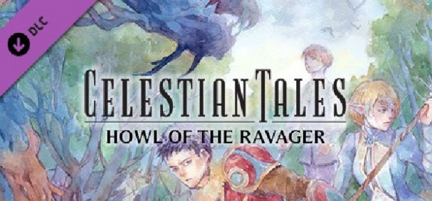 Celestian Tales: Old North - Howl of the Ravager Free Download