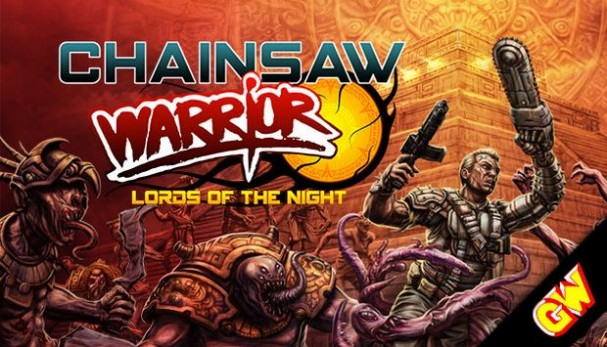 Chainsaw Warrior: Lords of the Night Free Download