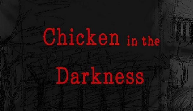 Chicken in the Darkness Free Download