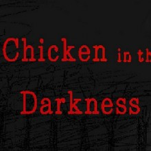 Chicken in the Darkness Game Free Download
