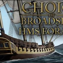 Choice of Broadsides: HMS Foraker Game Free Download