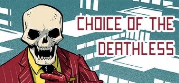 Choice of the Deathless Free Download