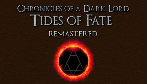 Chronicles of a Dark Lord: Tides of Fate Remastered Free Download