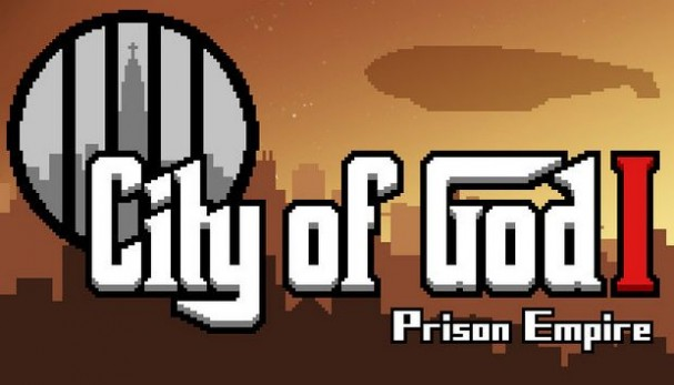 City of God I - Prison Empire Free Download