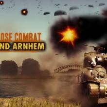 Close Combat: Last Stand Arnhem Game Free Download