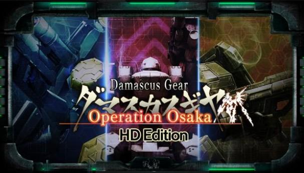 Damascus Gear Operation Osaka HD Edition Free Download