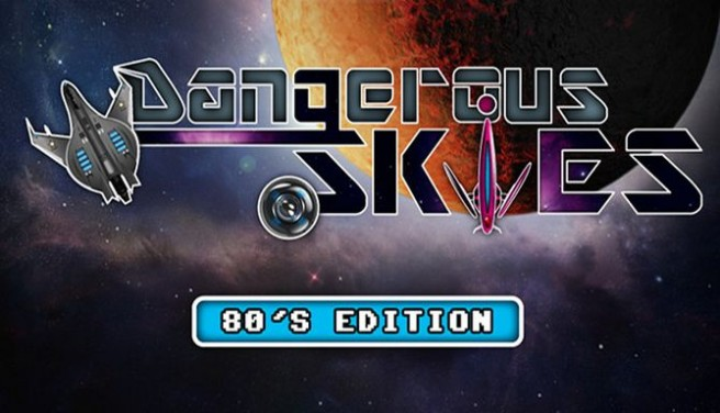 Dangerous Skies 80's edition Free Download