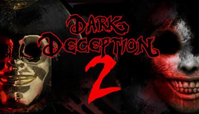 Dark Deception Chapter 2 Free Download