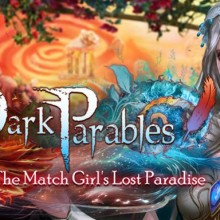 Dark Parables: The Match Girl's Lost Paradise Collector's Edition Game Free Download