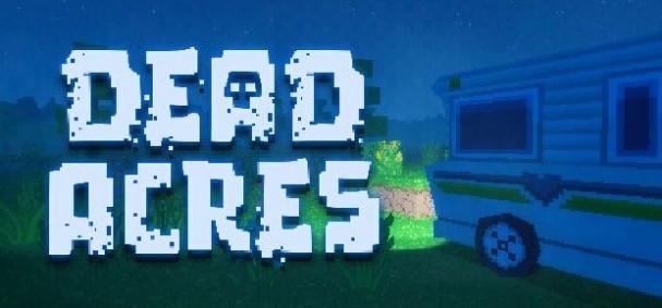 Dead Acres Free Download