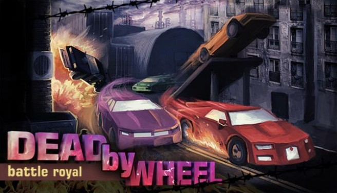 Dead by Wheel: Battle Royal Free Download