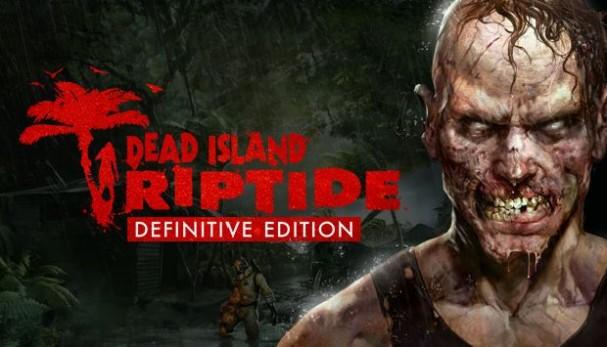 Dead Island Riptide Definitive Edition Free Download
