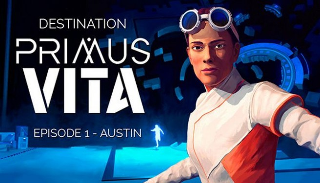 Destination Primus Vita - Episode 1: Austin - Soundtrack Free Download
