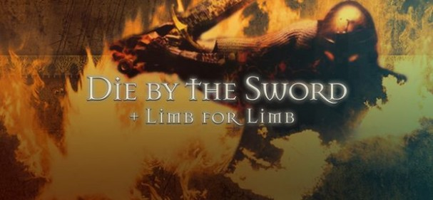 Die By The Sword + Limb From Limb Free Download