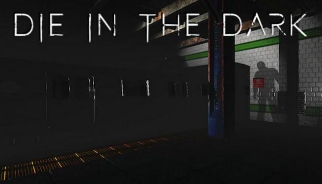 Die In The Dark Free Download