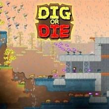 Dig or Die (v1.11.858) Game Free Download