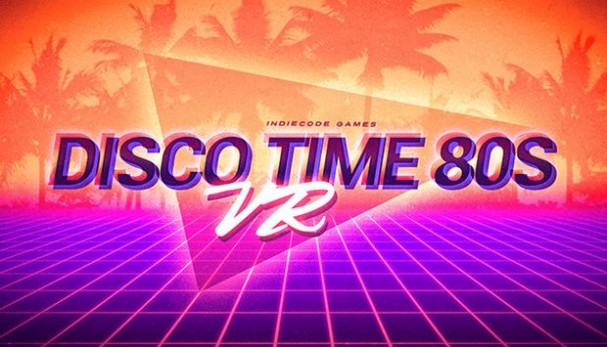 Disco Time 80s VR Free Download