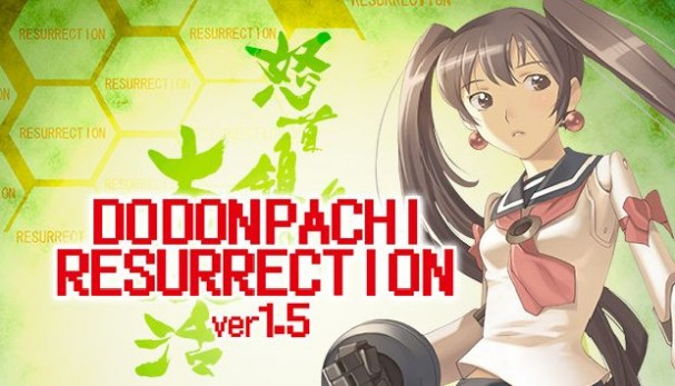 DoDonPachi Resurrection Free Download