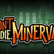 Don't Die, Minerva! Game Free Download