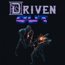 Driven Out Game Free Download