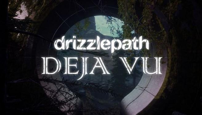 Drizzlepath: Deja Vu Free Download