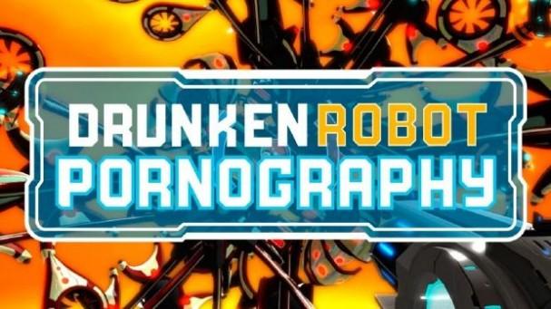 Drunken Robot Pornography Free Download