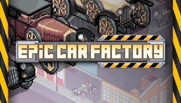 Epic Car Factory Free Download