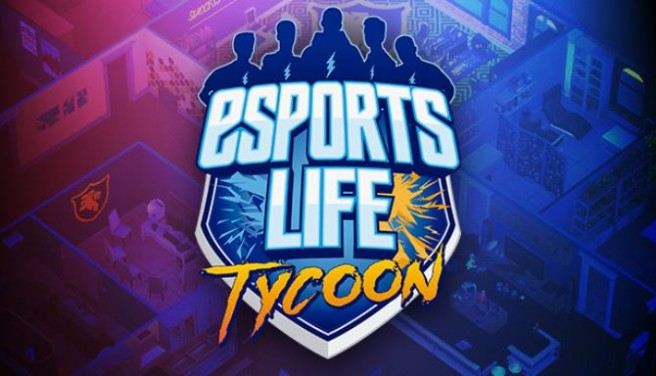 Esports Life Tycoon Free Download